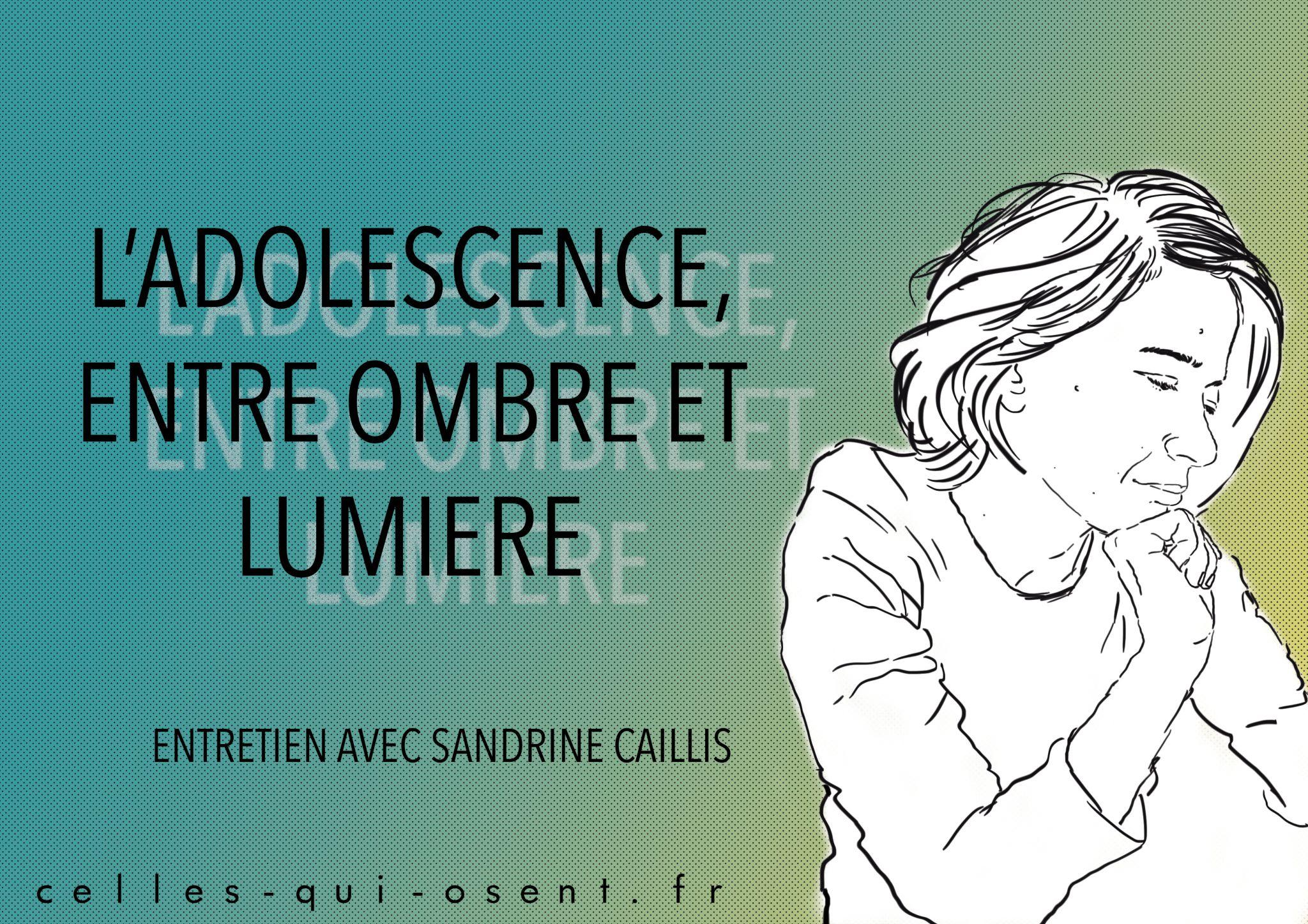 Sandrine-caillis-adolescence-ombres-que-nous-sommes-lumière-bisexualité