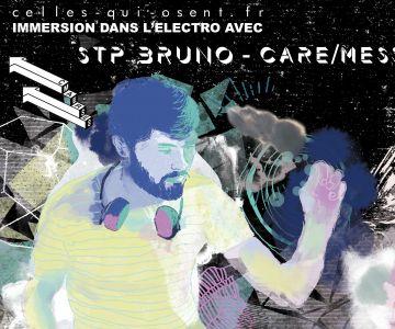 STPBruno-CARE-MESS-DJ-techno-nuit-paris-set