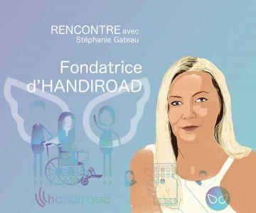 handiroad-handicap-application-womentech-stéphanie-gateau-celles-qui-osent