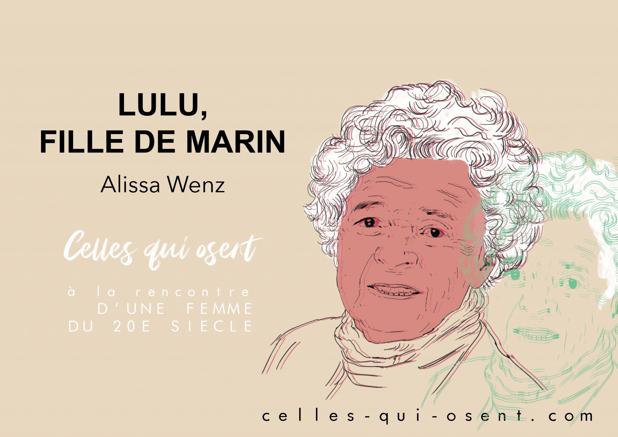lulu-filledemarin-alissa-wenz-temoignage