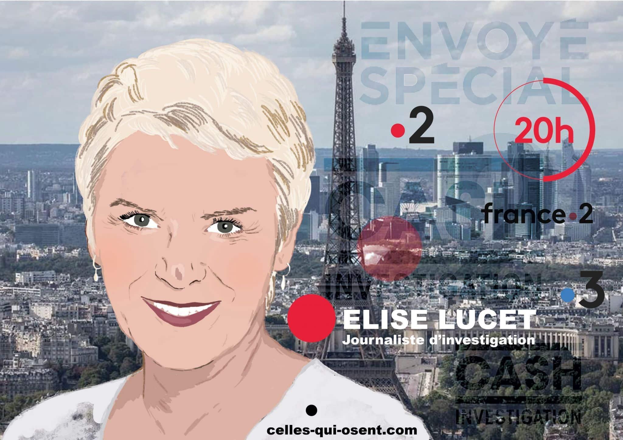 elise-lucet-journaliste-investigation-celles-qui-osent-CQO